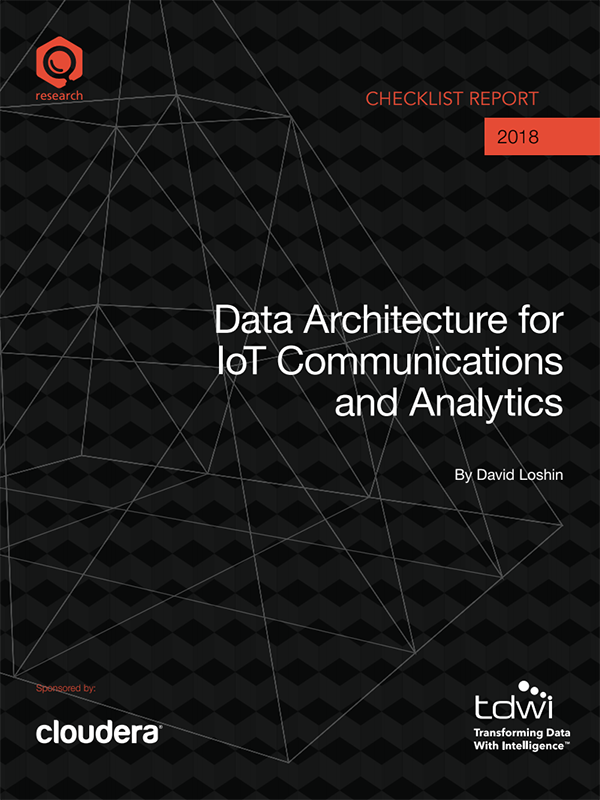 Example image of TDWI Checklist Report: Data Architecture for IoT Communications and Analytics
