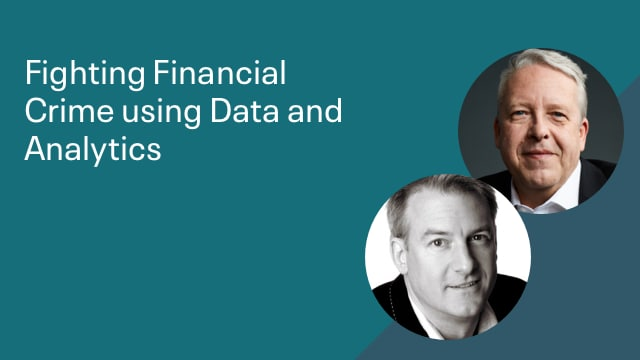 Fighting Financial Crime Using Data and Analytics