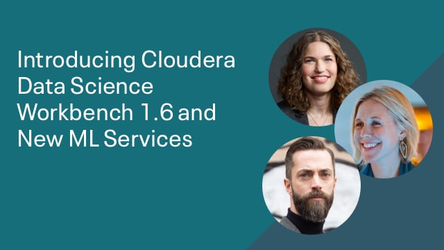 Introducing Cloudera Data Science Workbench 1.6 and New ML Services
