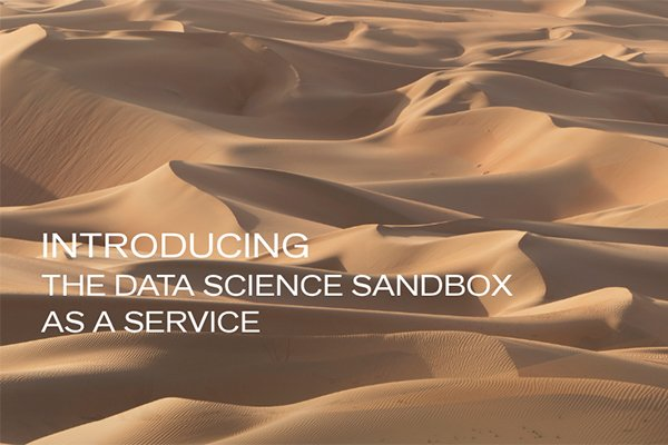 Introducing the Data Science Sandbox as a Service