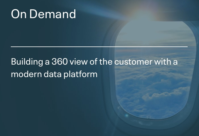 Building a 360 view of the customer with a modern data platform