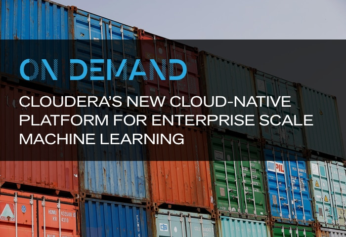 On Demand: Introducing Cloudera's New Cloud-Native Platform for Enterprise Scale Machine Learning