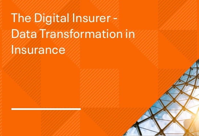 The Digital Insurer - Data Transformation in Insurance