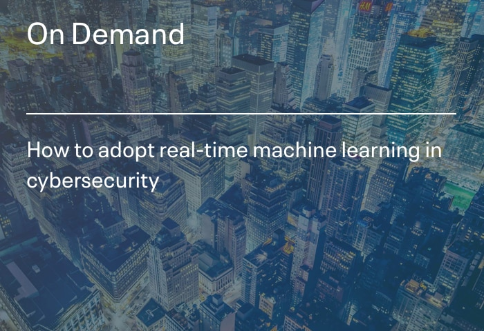 How to adopt real-time machine learning in cybersecurity