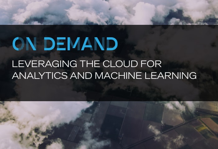 On Demand: Leveraging the Cloud for Analytics and Machine Learning