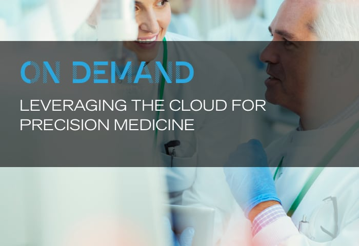 On Demand: Leveraging the cloud for precision medicine