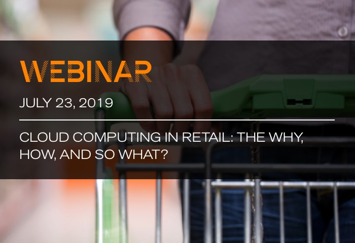 Cloud Computing in Retail: The Why, How, and So What?