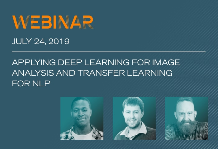 Webinar: Applying Deep Learning for Image Analysis and Transfer Learning for NLP