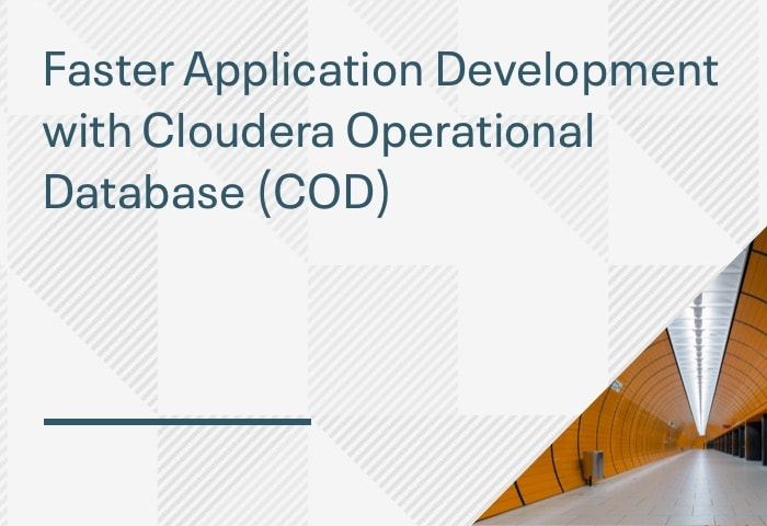 Product Demo: Faster Application Development with Cloudera Operational Database (COD)
