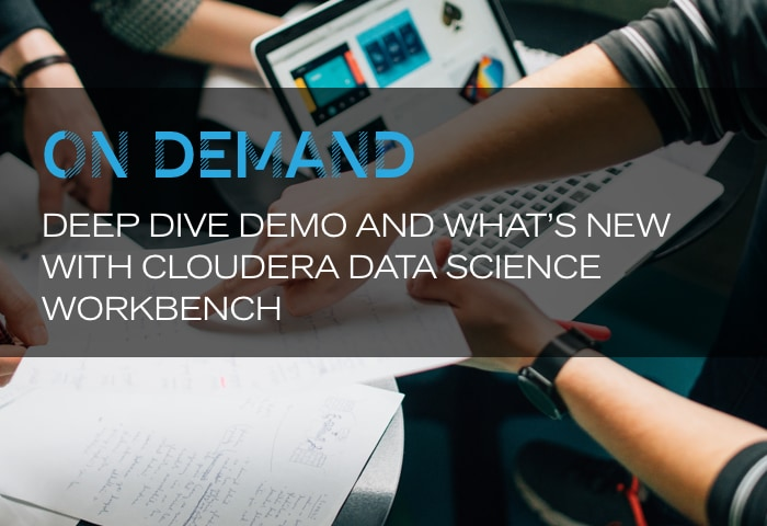On Demand: Deep dive demo and what's new with Cloudera Data Science Workbench